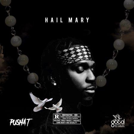 Pusha T – Hail Mary